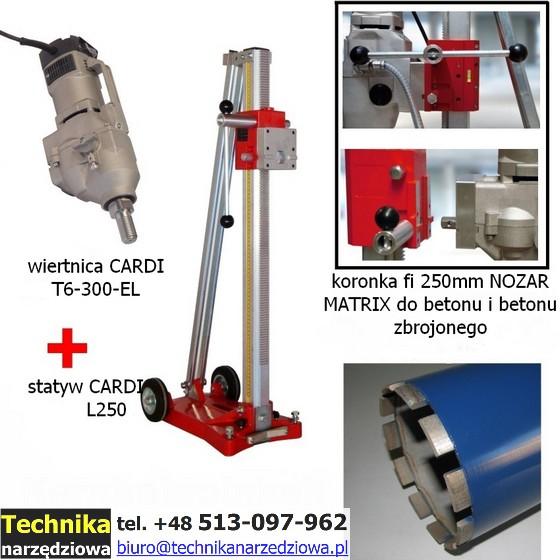 wiertnica_Cardi T6-300-EL_statyw_L250_koronka do betonu_fi250